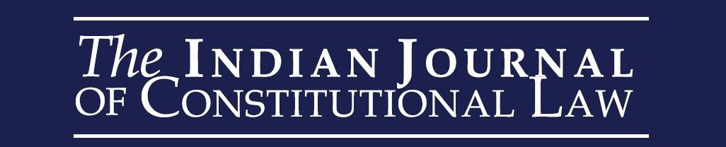 The Indian Journal of Constitutional Law